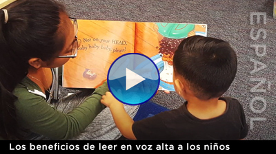 The Benefits of Reading Aloud to Children en Espanol